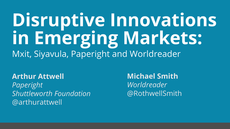 arthur-attwell_toc_disruptive-innovations_20130211-intro-slide